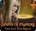 Spirits of Mystery: The Last Fire Queen játék
