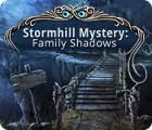 Stormhill Mystery: Family Shadows játék