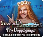 Stranded Dreamscapes: The Doppelganger Collector's Edition játék