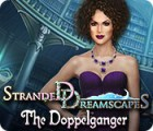 Stranded Dreamscapes: The Doppelganger játék