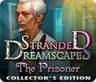 Stranded Dreamscapes: The Prisoner Collector's Edition játék
