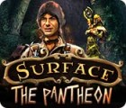 Surface: The Pantheon játék