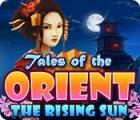 Tales of the Orient: The Rising Sun játék