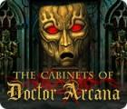 The Cabinets of Doctor Arcana játék