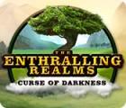 The Enthralling Realms: Curse of Darkness játék