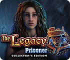 The Legacy: Prisoner Collector's Edition játék