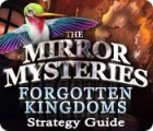 The Mirror Mysteries: Forgotten Kingdoms Strategy Guide játék