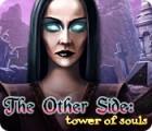 The Other Side: Tower of Souls játék