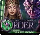 The Secret Order: Return to the Buried Kingdom játék