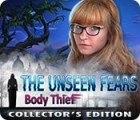 The Unseen Fears: Body Thief Collector's Edition játék