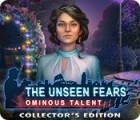 The Unseen Fears: Ominous Talent Collector's Edition játék