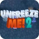 Unfreeze Me 2 játék