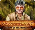 Wanderlust: Shadow of the Monolith játék