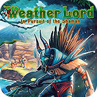 Weather Lord: In Pursuit of the Shaman játék