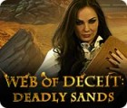 Web of Deceit: Deadly Sands játék