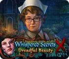 Whispered Secrets: Dreadful Beauty játék
