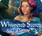 Whispered Secrets: Song of Sorrow játék