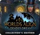 Worlds Align: Deadly Dream Collector's Edition játék